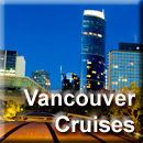 Vancouver Vacation Cruises